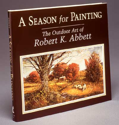 Rt. Abbett - A Season For Paitning